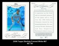 2006 Topps Sterling Framed White #87