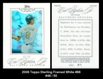 2006 Topps Sterling Framed White #88