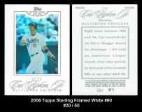 2006 Topps Sterling Framed White #90