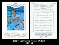 2006 Topps Sterling Framed White #91