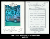 2006 Topps Sterling Framed White #93