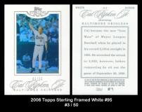 2006 Topps Sterling Framed White #95