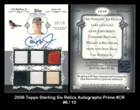 2006-Topps-Sterling-Six-Relics-Autographs-Prime-CR