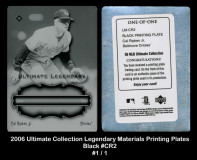 2006-Ultimate-Collection-Legendary-Materials-Printing-Plates-Black-CR2