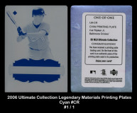 2006-Ultimate-Collection-Legendary-Materials-Printing-Plates-Cyan-CR