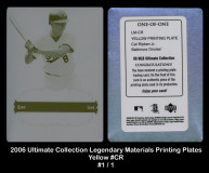 2006-Ultimate-Collection-Legendary-Materials-Printing-Plates-Yellow-CR