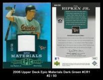2006 Upper Deck Epic Materials Dark Green #CR1
