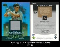 2006 Upper Deck Epic Materials Gold #CR2