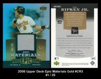 2006 Upper Deck Epic Materials Gold #CR3