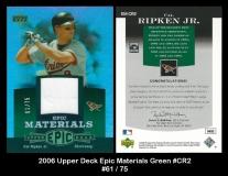 2006 Upper Deck Epic Materials Green #CR2