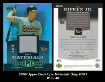 2006 Upper Deck Epic Materials Grey #CR1