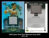 2006 Upper Deck Epic Materials Grey #CR2