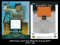 2006 Upper Deck Epic Materials Orange #CR1