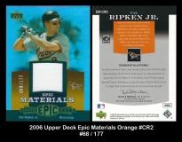 2006 Upper Deck Epic Materials Orange #CR2