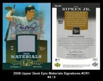 2006 Upper Deck Epic Materials Signatures #CR1