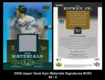2006 Upper Deck Epic Materials Signatures #CR3