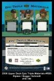 2006 Upper Deck Epic Triple Materials #RBS