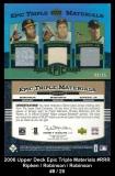 2006 Upper Deck Epic Triple Materials #RRR