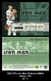 2007 SPx Iron Man Platinum #IM34 Game 1751