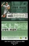 2007 SPx Iron Man Platinum #IM4 Game 2534