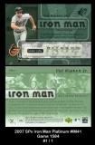 2007 SPx Iron Man Platinum #IM41 Game 1584