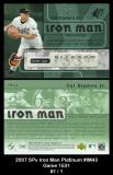2007 SPx Iron Man Platinum #IM43 Game 1531
