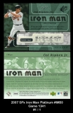 2007 SPx Iron Man Platinum #IM50 Game 1341