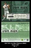2007 SPx Iron Man Platinum #IM52 Game 1301