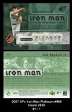 2007 SPx Iron Man Platinum #IM6 Game 2438