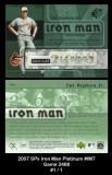 2007 SPx Iron Man Platinum #IM7 Game 2468