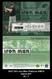 2007 SPx Iron Man Platinum #IM70 Game 821