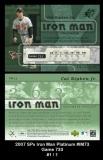 2007 SPx Iron Man Platinum #IM73 Game 733