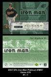2007 SPx Iron Man Platinum #IM87 Game 378