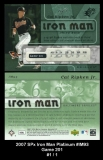 2007 SPx Iron Man Platinum #IM93 Game 201