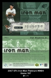2007 SPx Iron Man Platinum #IM94 Game 167