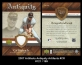 2007 Artifacts Antiquity Artifacts #CR