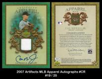 2007-Artifacts-MLB-Apparel-Autographs-CR