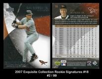 2007 Exquisite Collection Rookie Signatures #18