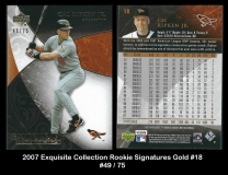 2007 Exquisite Collection Rookie Signatures Gold #18