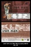 2007 SPx Iron Man Memorabilia #IM18