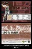 2007 SPx Iron Man Memorabilia #IM49