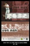2007 SPx Iron Man Memorabilia #IM65