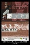2007 SPx Iron Man Memorabilia #IM82