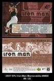 2007 SPx Iron Man Memorabilia #IM90