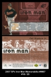 2007 SPx iron Man Memorabilia #IM87