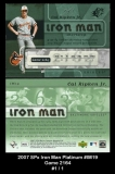 2007 SPx Iron Man Platinum #IM19 Game 2164