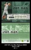 2007 SPx Iron Man Platinum #IM35 Game 1728