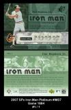 2007 SPx Iron Man Platinum #IM37 Game 1684