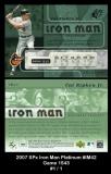2007 SPx Iron Man Platinum #IM42 Game 1543