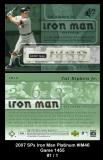 2007 SPx Iron Man Platinum #IM46 Game 1455